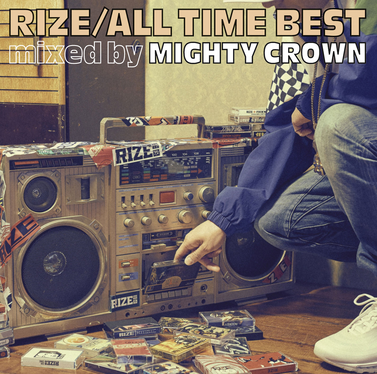 RIZE「ALL TIME BEST mixed by MIGHTY CROWN」通常盤