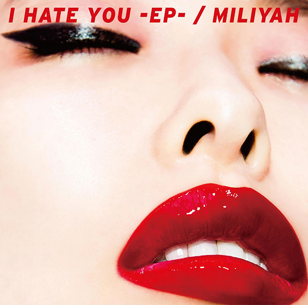 「I HATE YOU-EP-」初回