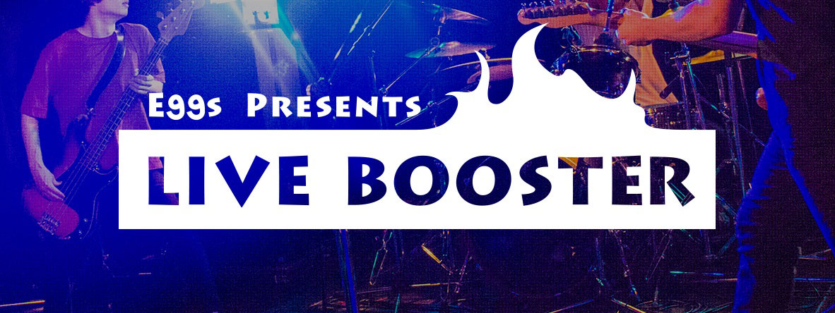 「LIVE BOOSTER」