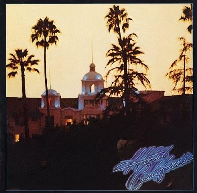 イーグルス「ホテル・カリフォルニア」