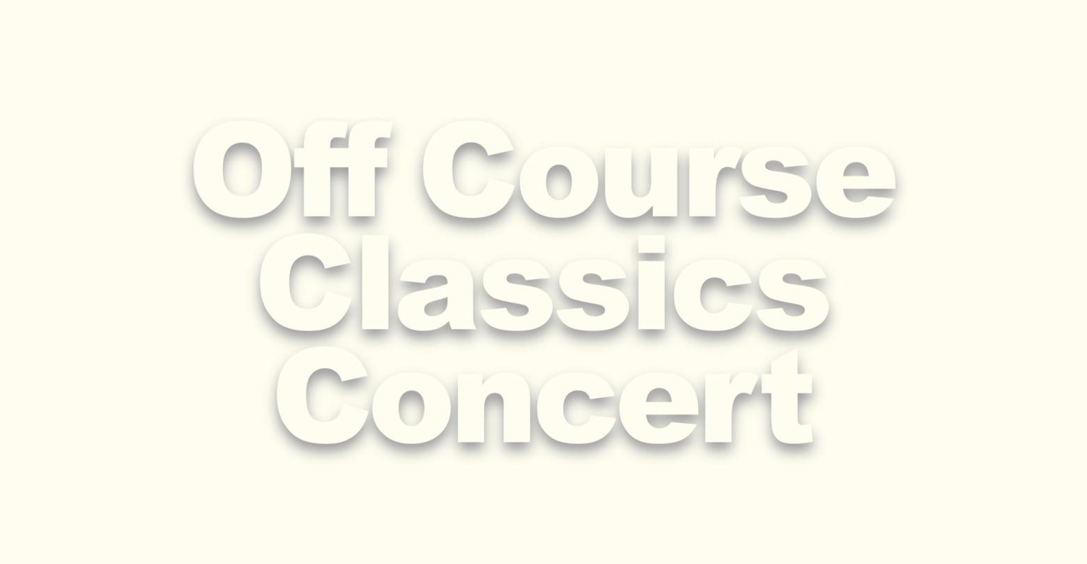 クラシックス オフ コンサート コース