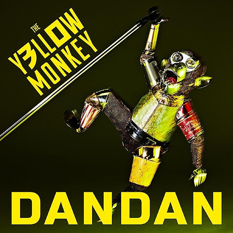 THE YELLOW MONKEY「DANDAN」
