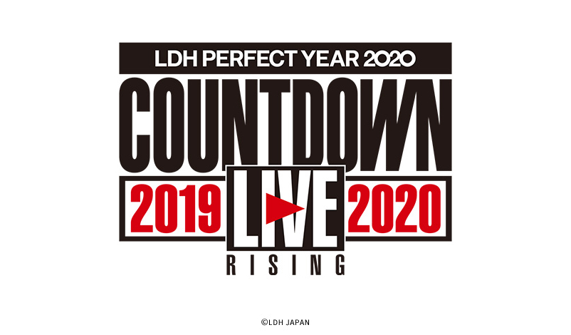 "「LDH PERFECT YEAR 2020 COUNTDOWN LIVE 2019▶2020 ""RISING""」"