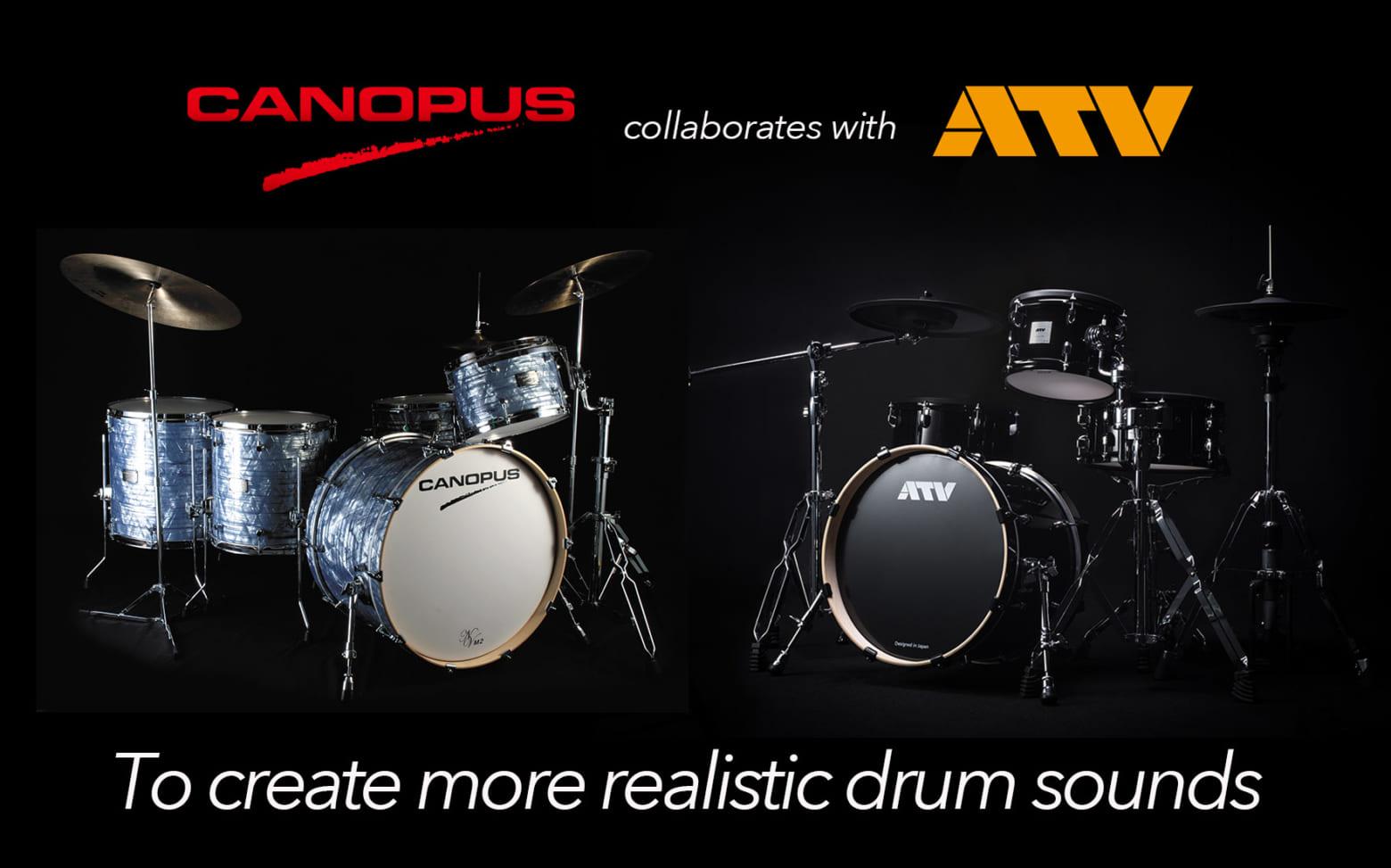 アコースティックドラムメーカーのカノウプスと電子ドラムメーカーのATVが提携