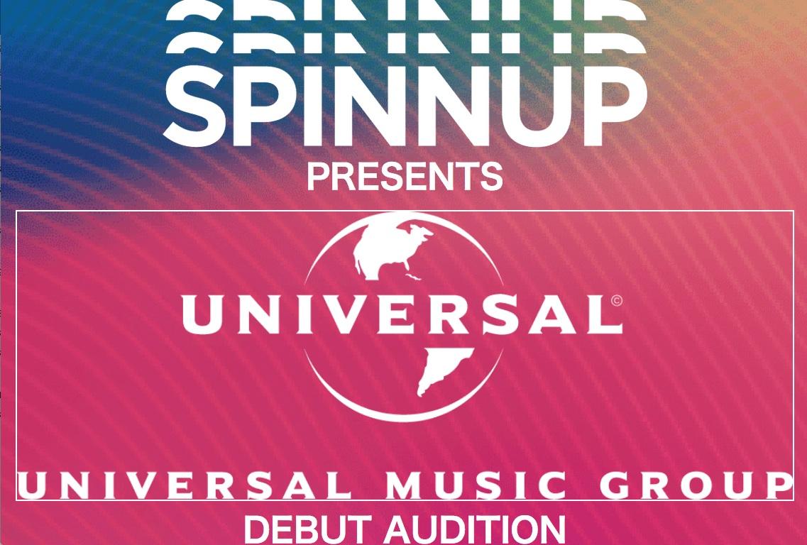 SPINNUP PRESENTS「ユニバーサル ミュージック デビュー・オーディション」