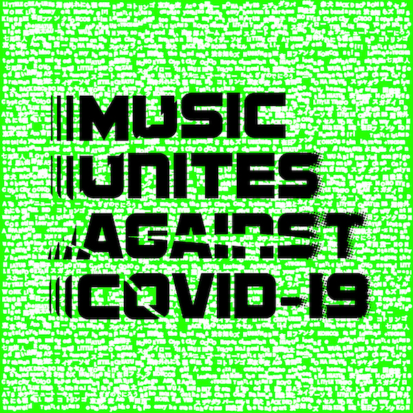 「MUSIC UNITES AGAINST COVID-19」