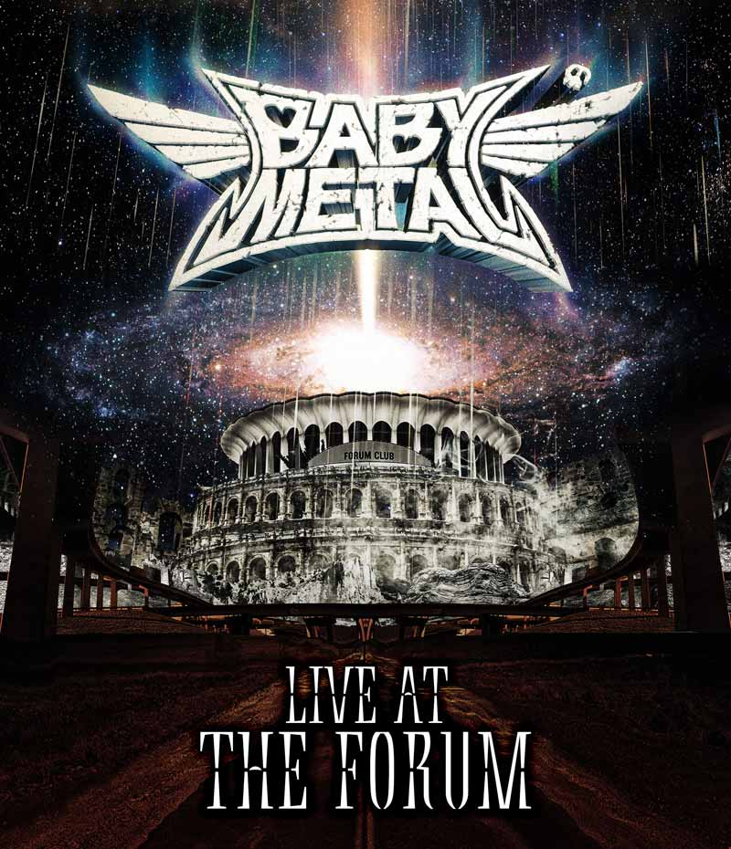 BABYMETAL「LIVE AT THE FORUM」Blu-ray Disc
