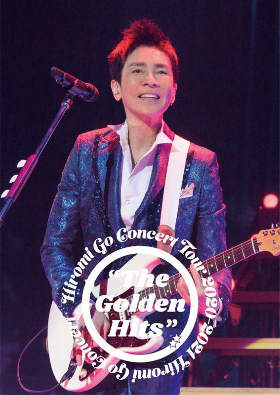 """郷ひろみ「Hiromi Go Concert Tour 2020-2021 """"The Golden Hits""""」"""