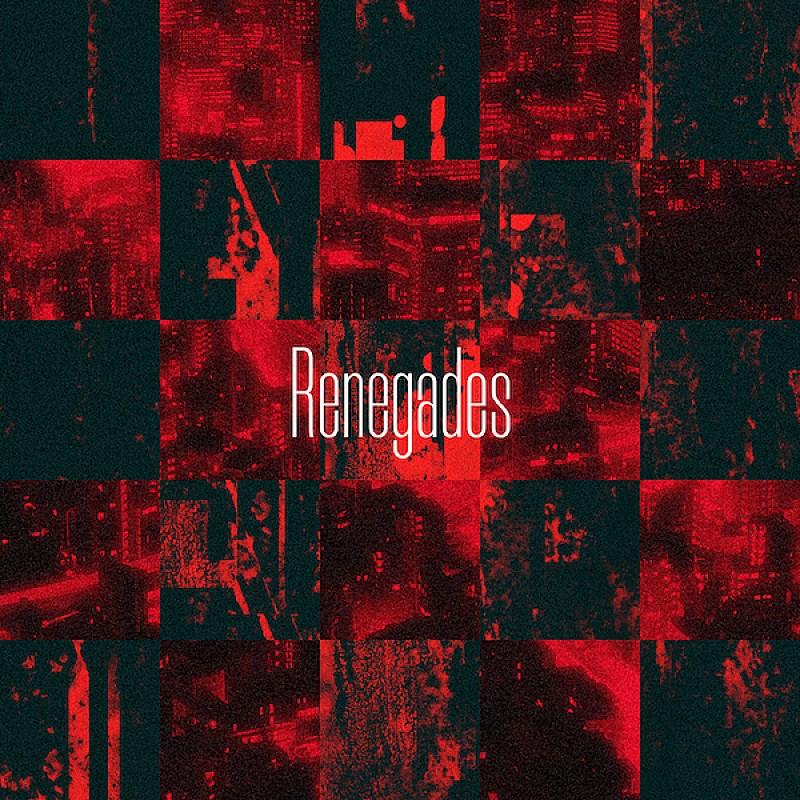 ONE OK ROCK「Renegades」