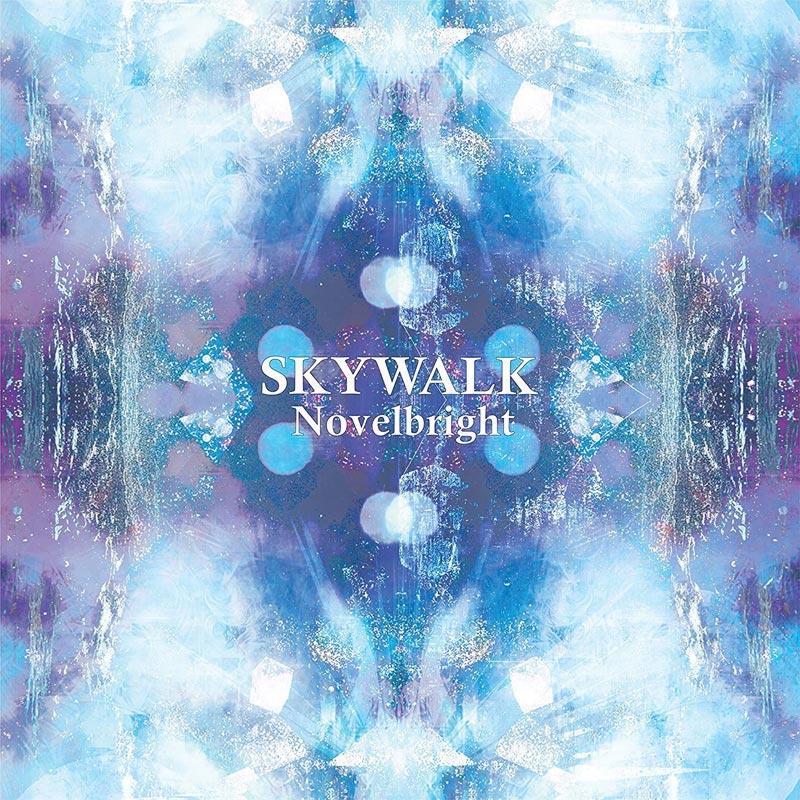 Novelbright「Walking with you」